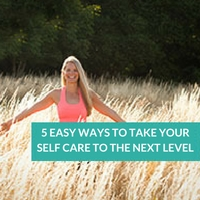 5-easy-ways-to-take-your-self-care-to-the-next-level