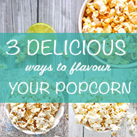 3-DELICIOUS-WAYS-TO-FLAVOUR-YOUR-POPCORN-THUMBNAIL