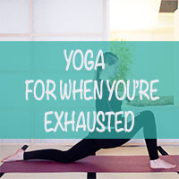Yoga For When You Feel Exhausted – Slow Gentle Yoga Class thumbnail